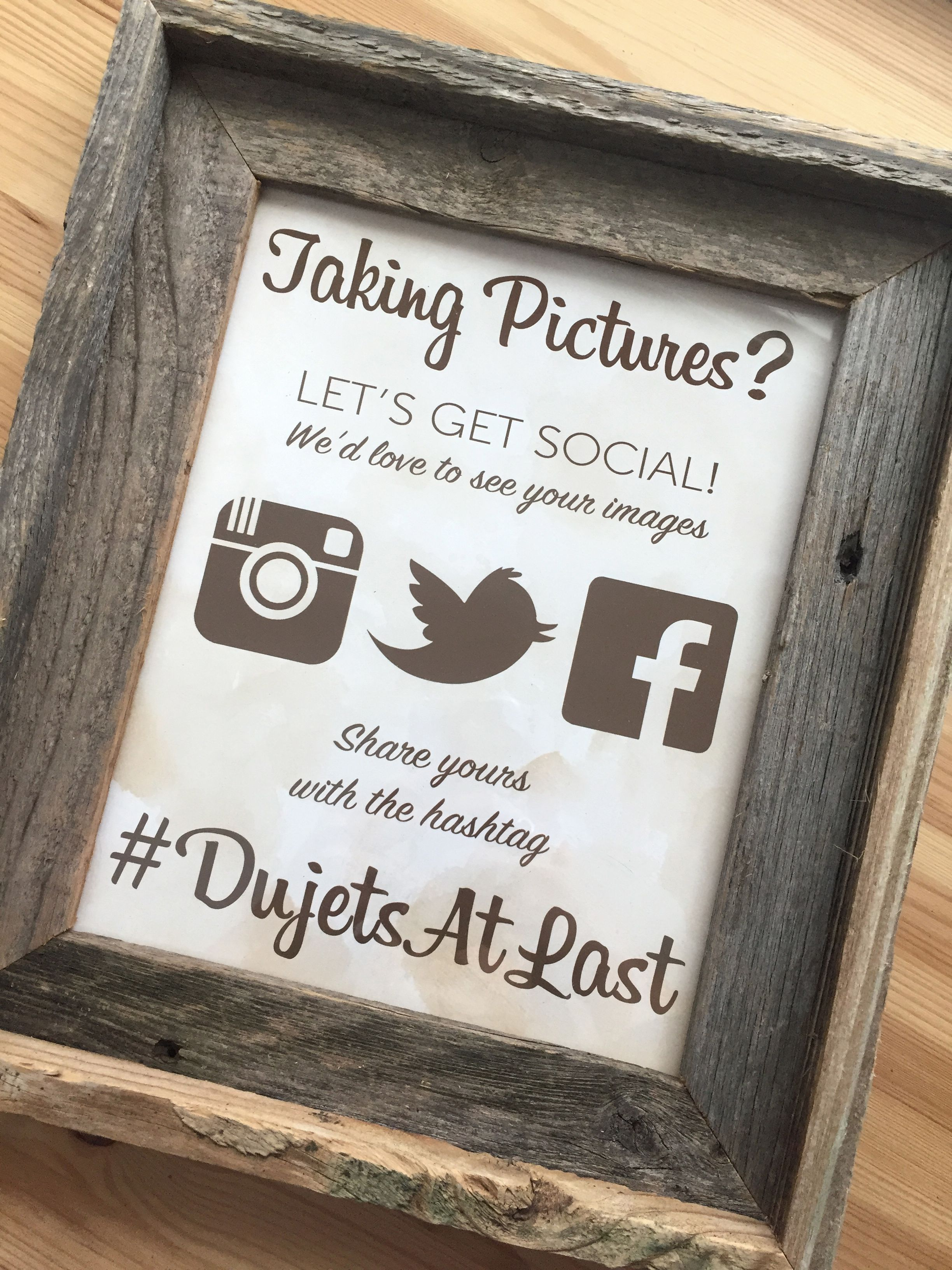 One of my rustic chic wedding hashtag signs, displayed in