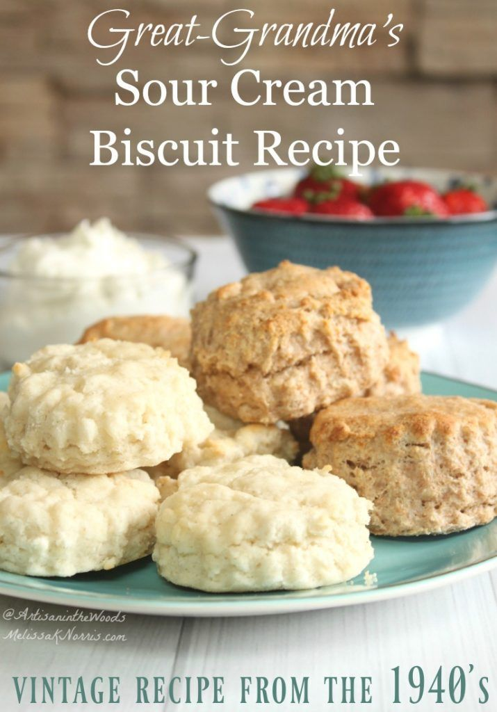How To Make Biscuits Sour Cream Biscuit Recipe From 1940 Recipe Sour Cream Biscuits Biscuit Recipe Recipes