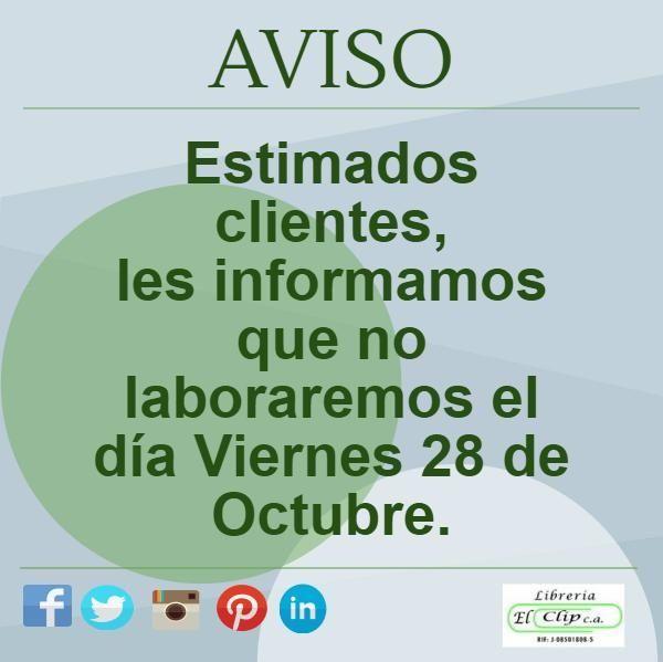 Buenas noches, les informamos que no laboraremos mañana Viernes #28Oct #LibreríaElClip #Barquisimeto