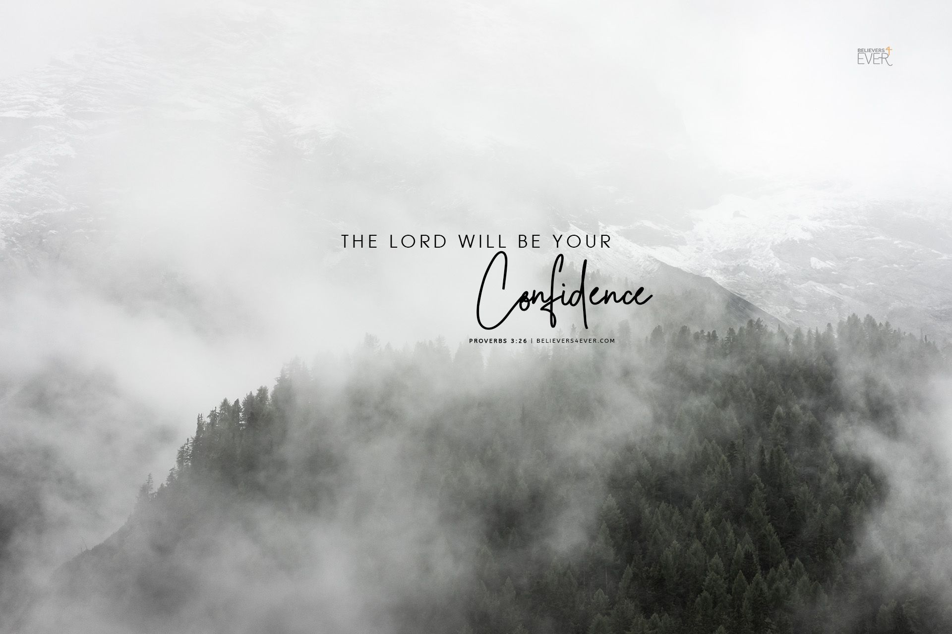 The Lord Will Be Your Confidence Believers4ever Com In 2020 Bible Verse Desktop Wallpaper Jesus Wallpaper Bible Quotes Wallpaper