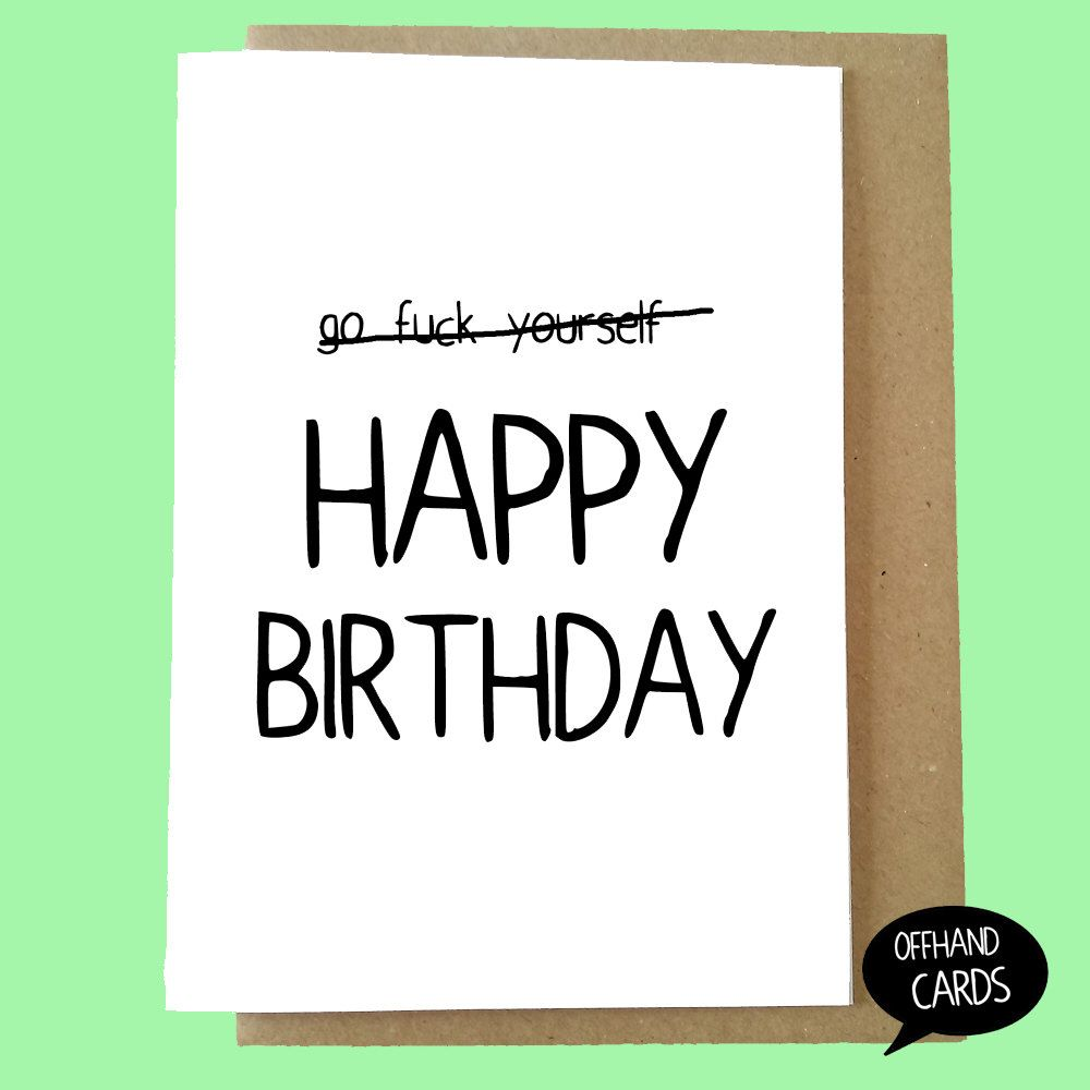 Rude Humourous Birthday Card Adult Insulting