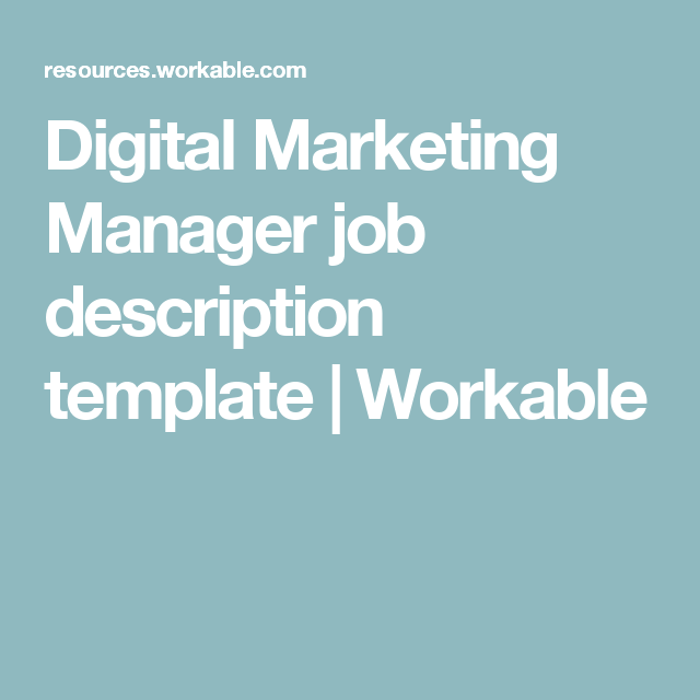 Digital Marketing Manager Job Description Template  Workable