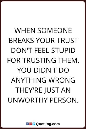 when someone breaks your trust