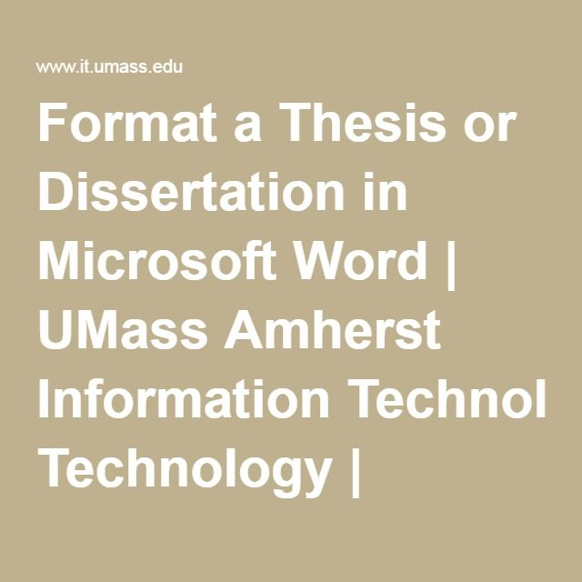 Format A Thesi Or Dissertation In Microsoft Word Umas Amherst Information Technology Writing Thesis And