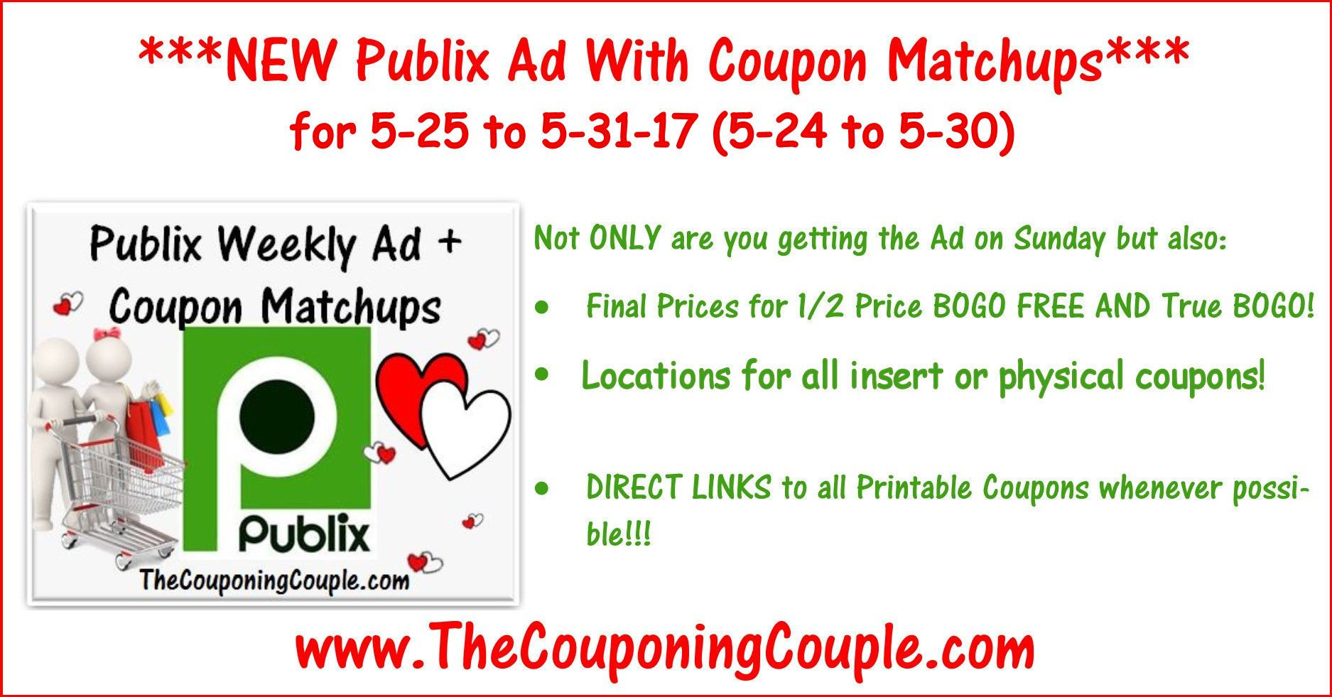 Publix Ad With Coupon Matchups For 5 25 To 5 31 17 5 24 To 5 30 Coupon Matchups Publix Coupons Coupons