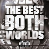 The Best of Both Worlds [CD] [PA]