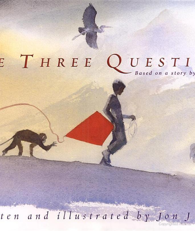 The Three Questions - Jon J. Muth, graf Leo Tolstoy - Google Books