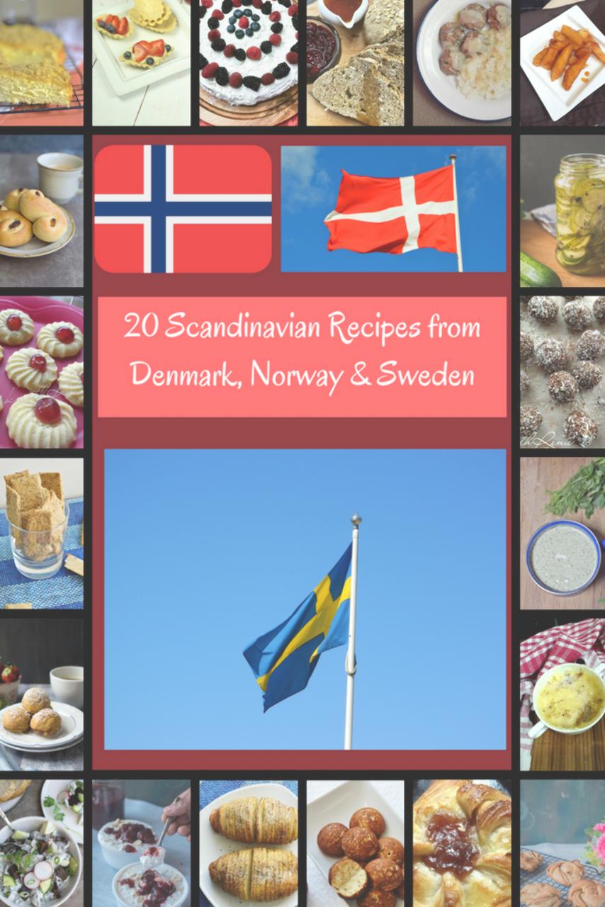 20 Scandinavian Recipes Explore Scandinavian Cuisine Culture With Recipes From Denmark Sweden Norway Scandinavian Food Denmark Food Scandinavian Cuisine