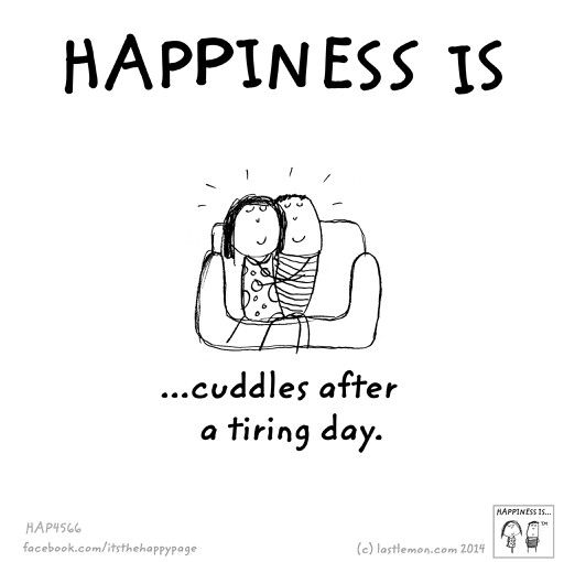 Happiness is ... cuddles after a tiring day