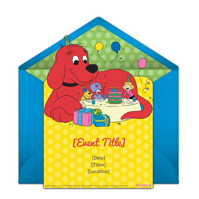 Free Clifford The Big Red Dog Birthday Invitations Personalize And Send Via Email