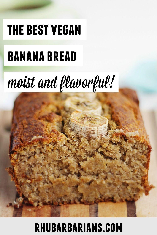 The Best Vegan Oat Flour Banana Bread Rhubarbarians Recipe In 2020 Vegan Banana Bread Vegan Banana Oat Flour Banana Bread