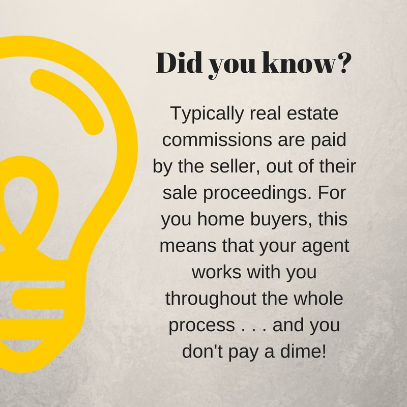 First Time Home Buyers Did You Know Your Agent S Commission Is Paid Out Of The Total Home Price Theramsey First Time Home Buyers The Ramseys House Prices