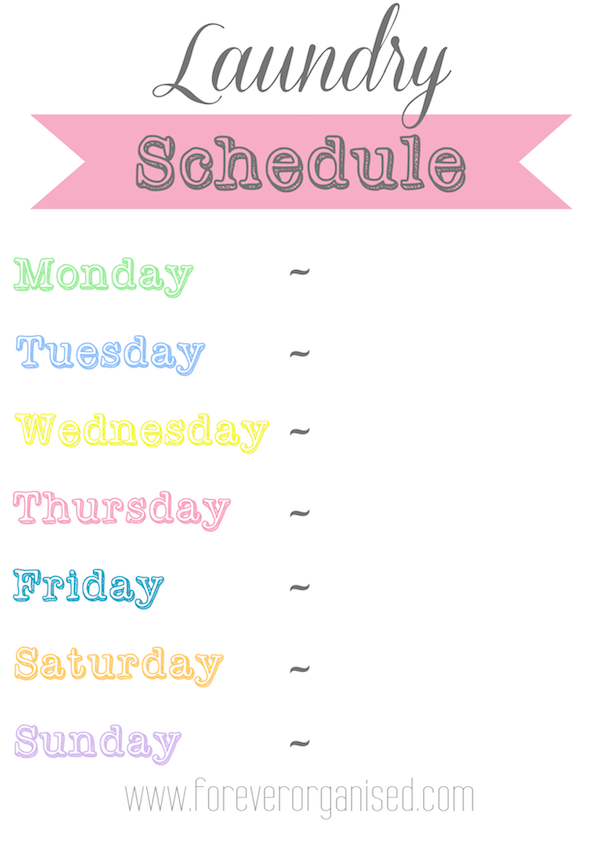 Our Laundry Schedule - Forever Organised | Organisation ...