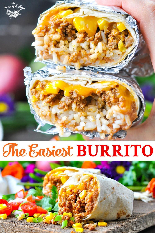 The Easiest Burrito Recipe Easy Burrito Recipe Recipes Burritos Recipe
