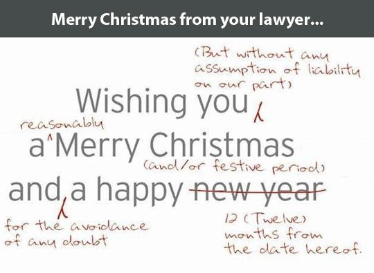Christmas card from your lawyer… | Lawyer, Legal humor and School ...