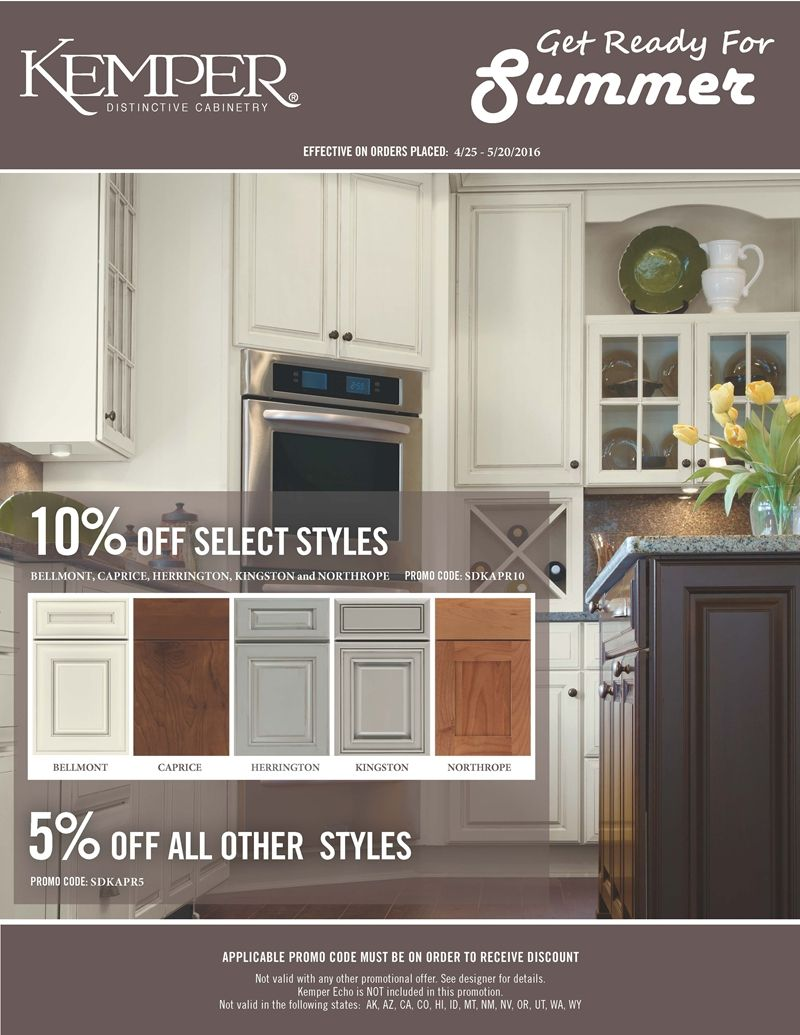 Kemper Cabinets Get Ready For Summer Promotion Valid On Orders Placed 4 25 2016 5 20 2016 10 Kitchen And Bath Showroom Kitchen Redecorating Kitchen Sale