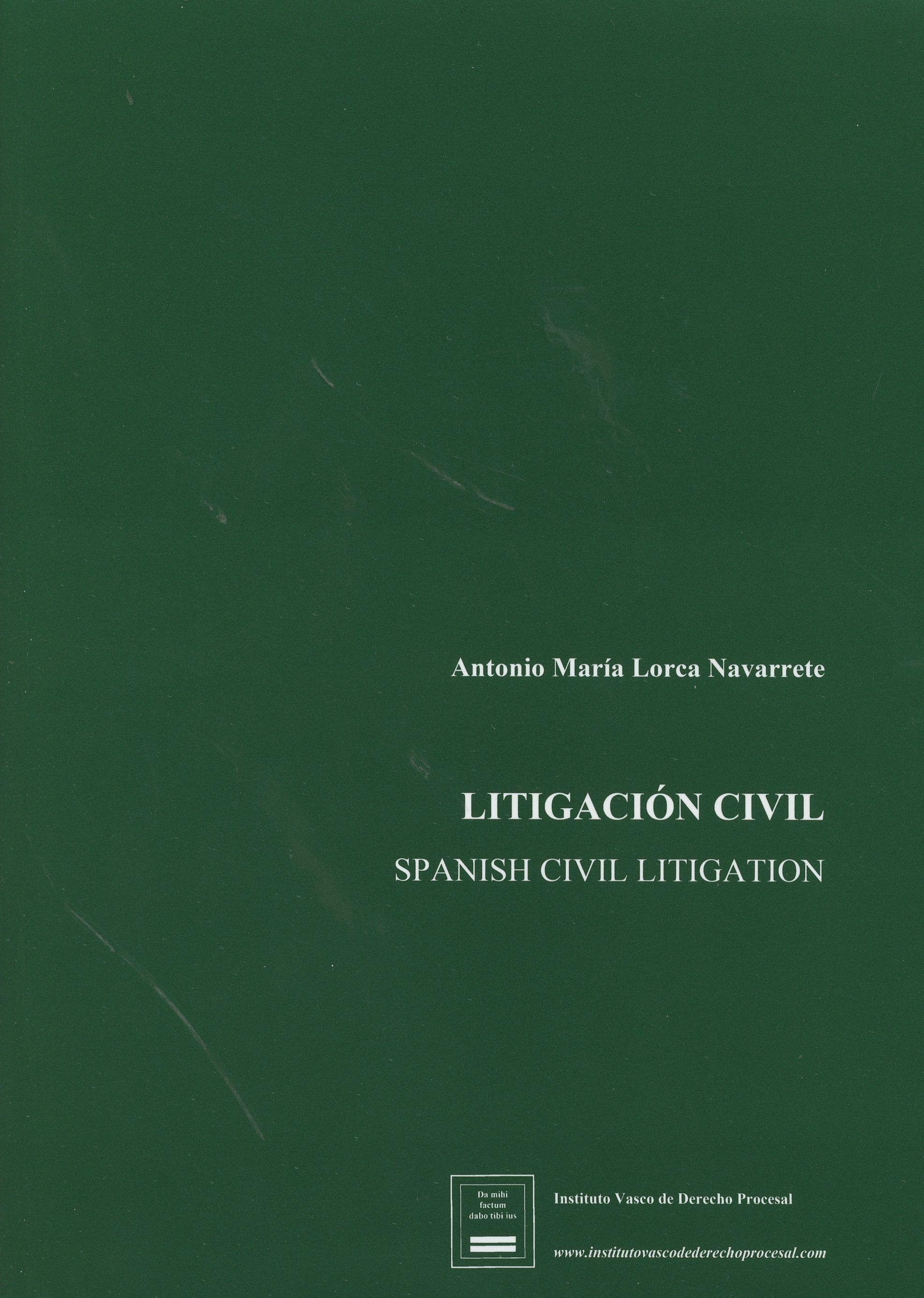 Litigación Civil Spanish Civil Litigation Anotada Con La Jurisprudencia Procesal Civil De Las Audienci Las Palmas De Gran Canaria Ciencias Juridicas Vascos