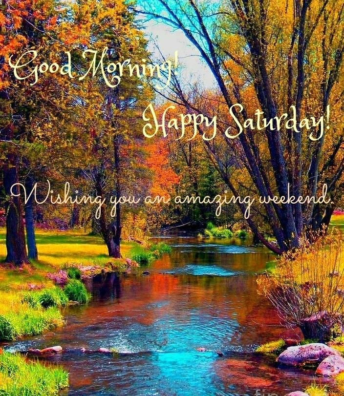 Good Morning! Happy Saturday! Make Time For Little Things