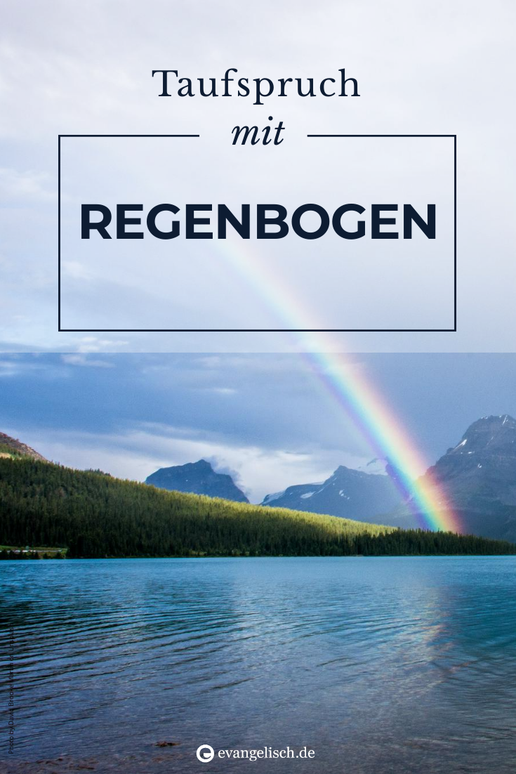 Taufspruch mit Regenbogen | Taufspruch, Zur taufe, Taufe