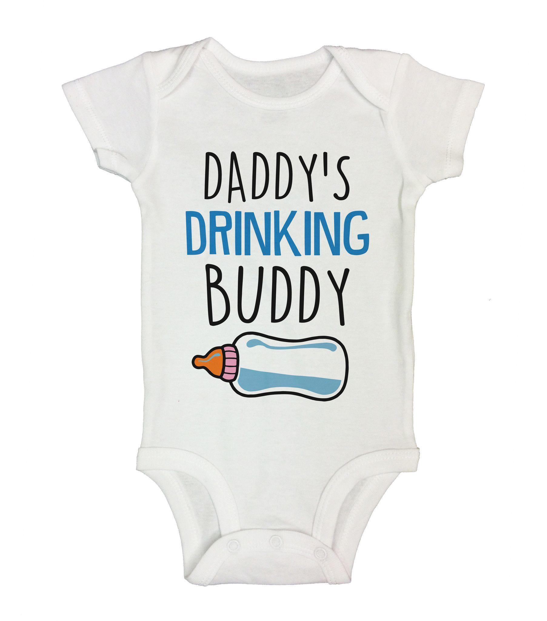 Daddy s Drinking Buddy Cute Baby esie