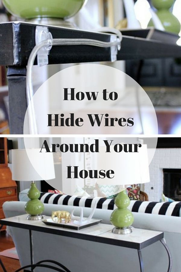 6 ingenious ways to hide wires around the house in 2018 decorating rh pinterest com
