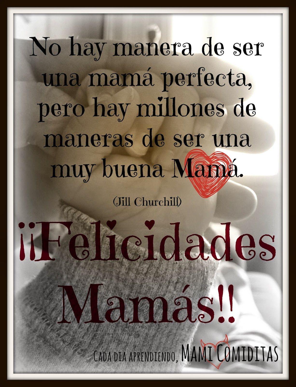 Mami Comiditas Felicidades Mamas Feliz Día De La