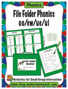 File Folder Phonics- oo/ew/ue/ui | Word Work and Phonics