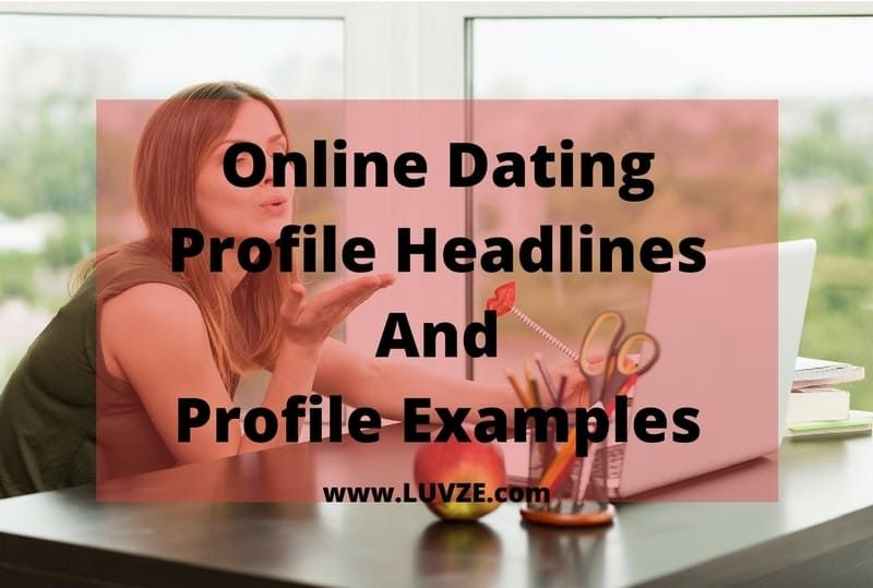 Sample headlines for dating profile
