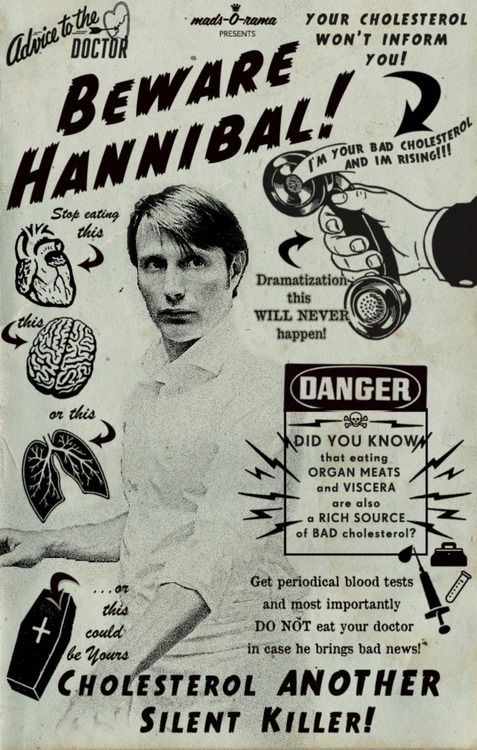 Hannibal: Cholesterol - *Another* Silent Killer (Wouldn't that be the way for him to go?)