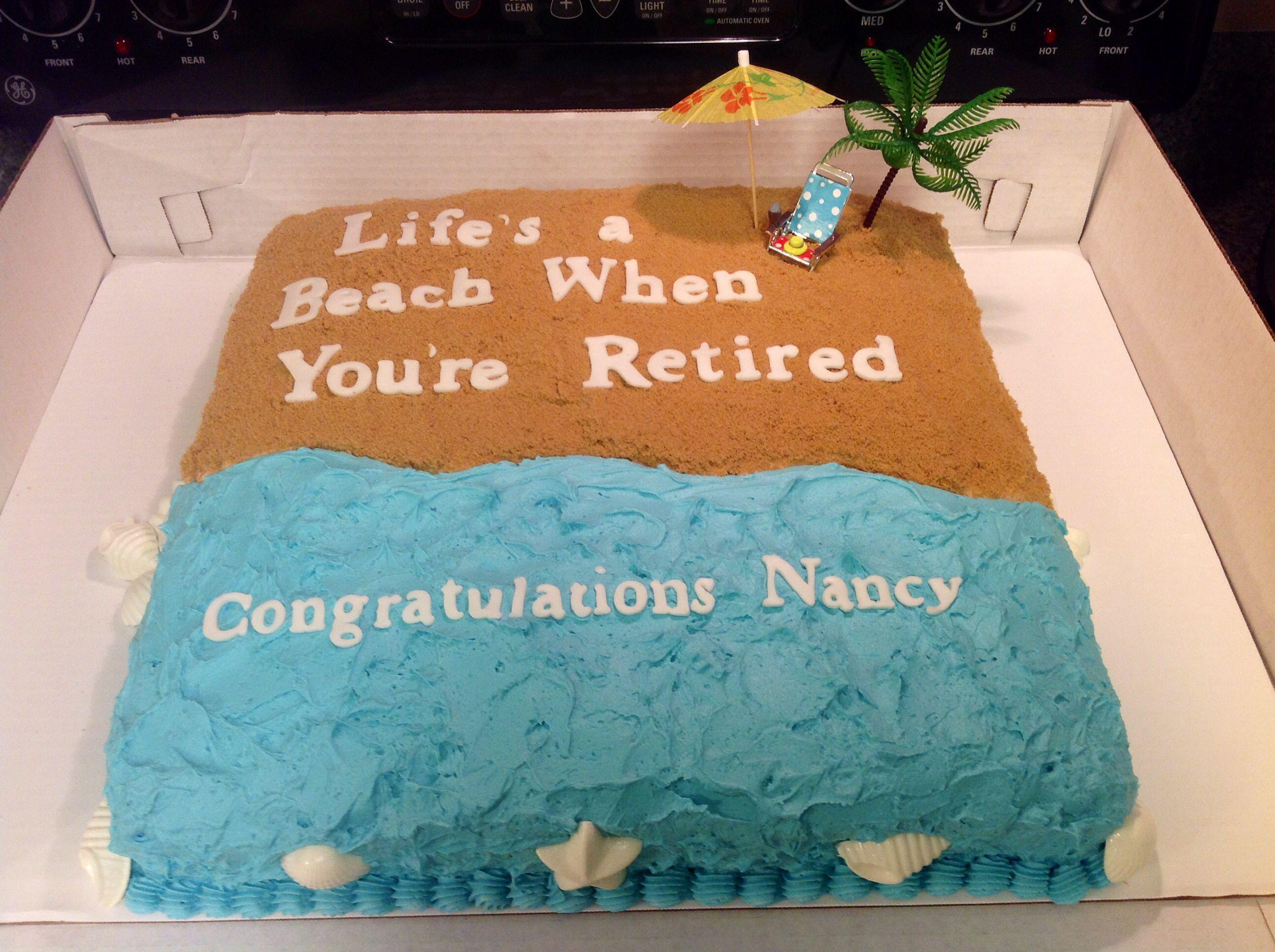Beach Retirement Cake Retirement Party Cakes Retirement Cakes