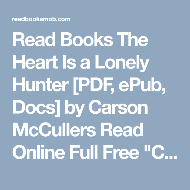 Read books the heart is a lonely hunter pdf epub docs by read books the heart is a lonely hunter pdf epub docs by fandeluxe Epub
