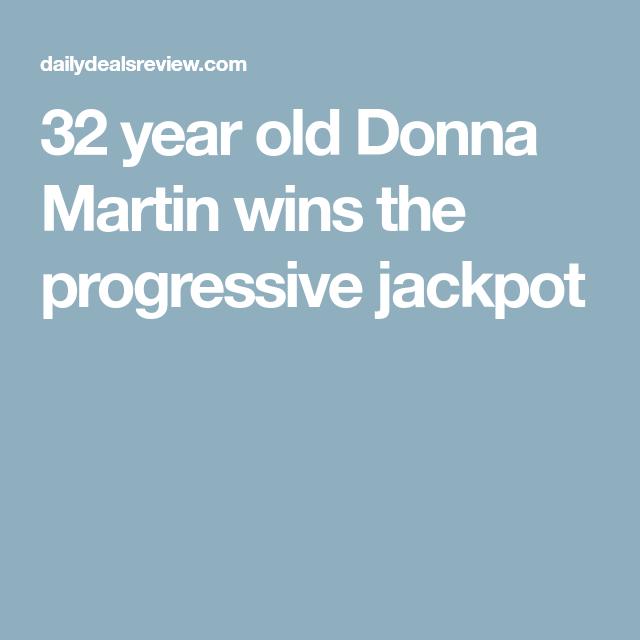 Donna Martin Wins Jackpot