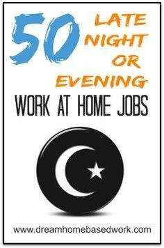 Are there any work at home jobs that offer late night or evening shifts? There are 50 companies that will give you the flexibility to work in the evening or overnight. #WAHM Work at Home Mom Work at Home Ideas #workathomemom