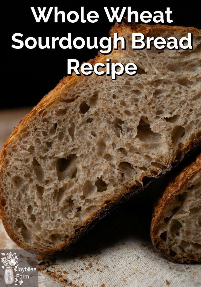 Whole Wheat Sourdough Bread Recipe     Recipe in 2020 ...