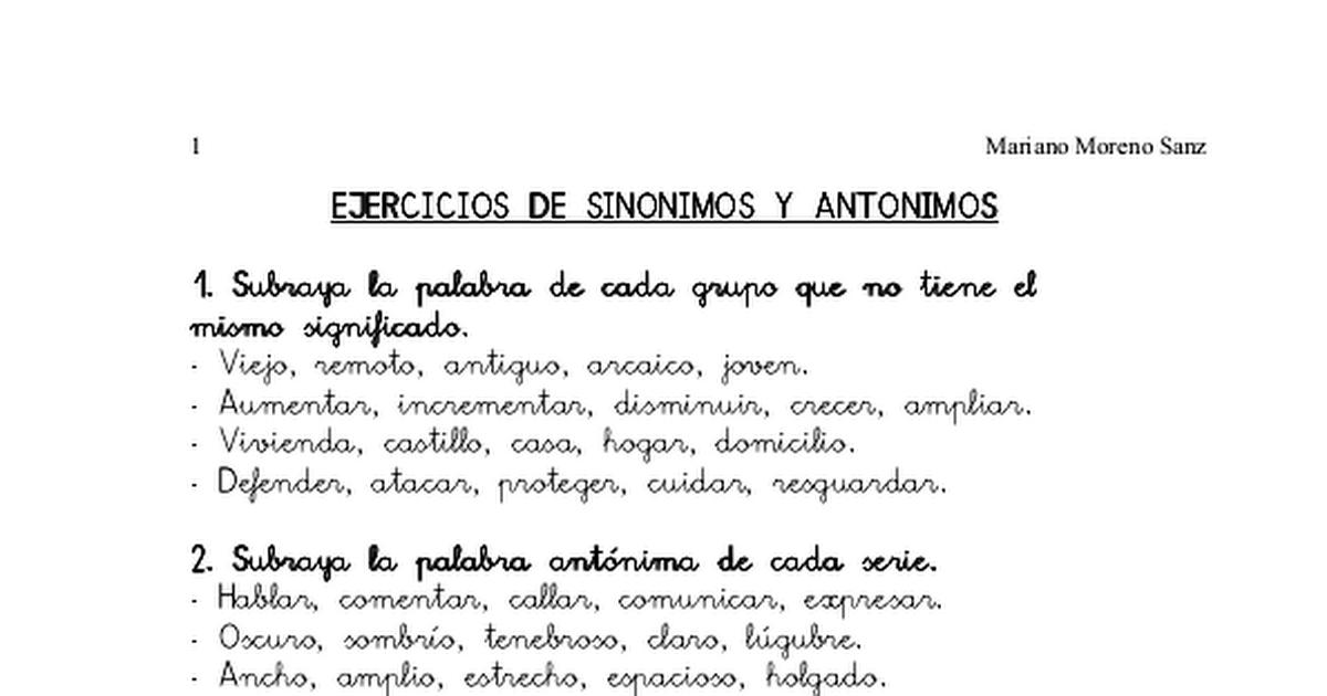 Ejercicios De Sinonimos Y Antonimos Mariano Moreno Sanz Pdf Sinonimos Y Antonimos Antonimos Mariano Moreno