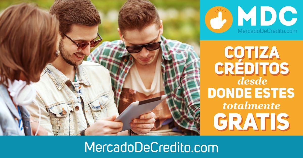 Olvídate de ir al Banco o a la Institución, ¡ahorra tiempo y dinero! credicompara en www.mercadodecredito.com