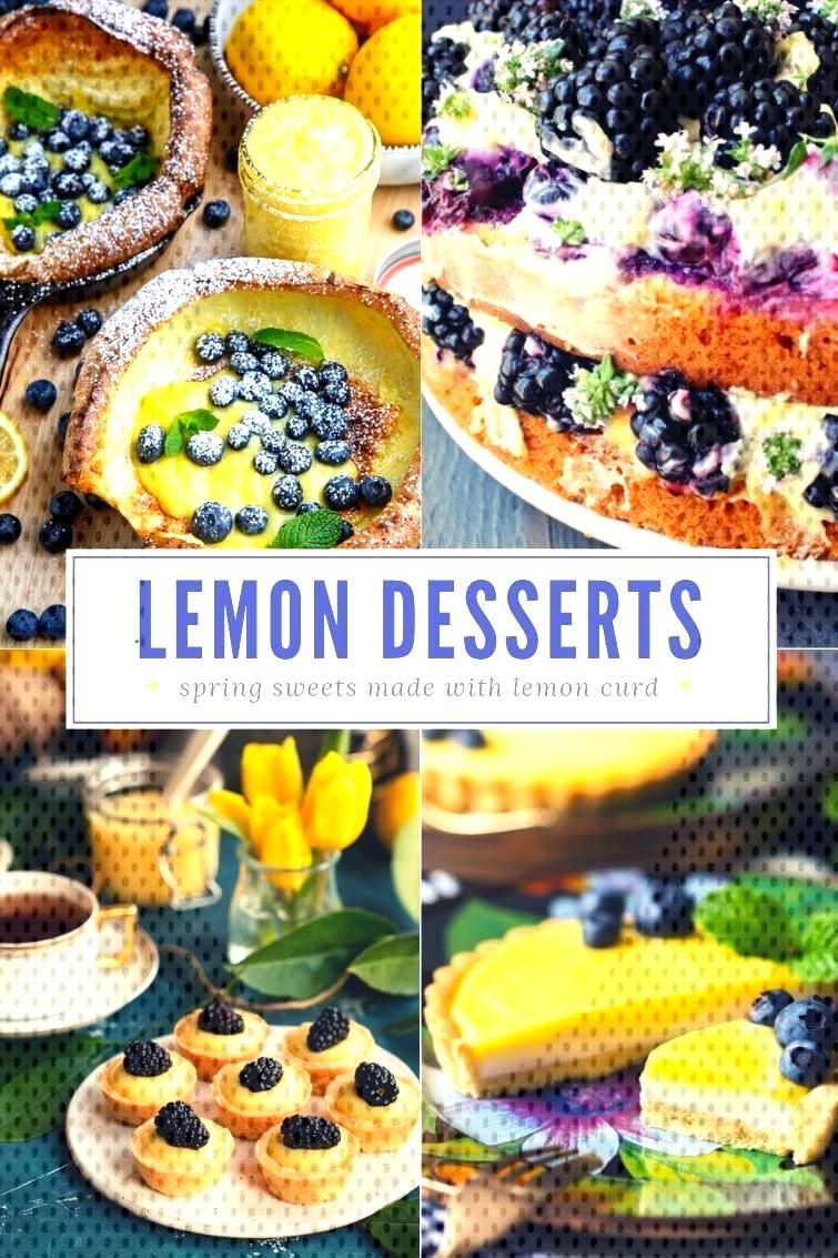 Cookies, cakes, crepes, pies, tarts, parfaits, berry desserts and more made with lemon curd. Serve