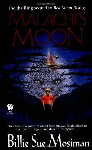 1209 Billie Sue Mosiman Malachi's Moon Jan-02.#