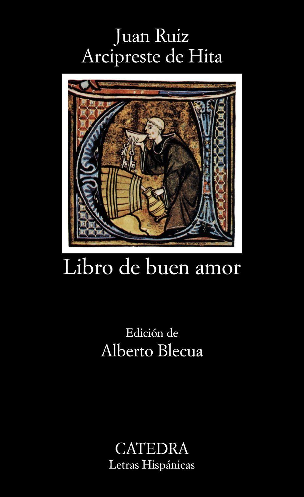 Libro Del Buen Amor 6ª Ed Arcipreste De Hita 9788437610115 Comprar El Libro Letra De Amor Libros Sé Bueno