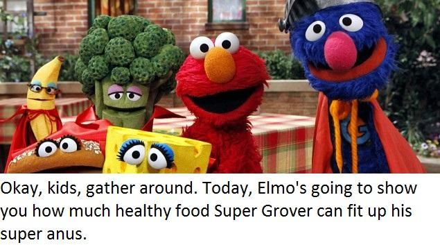 Today Elmos Going To Show You How Much Healthy Tood Super Grover Can Fit Up His Super Anus