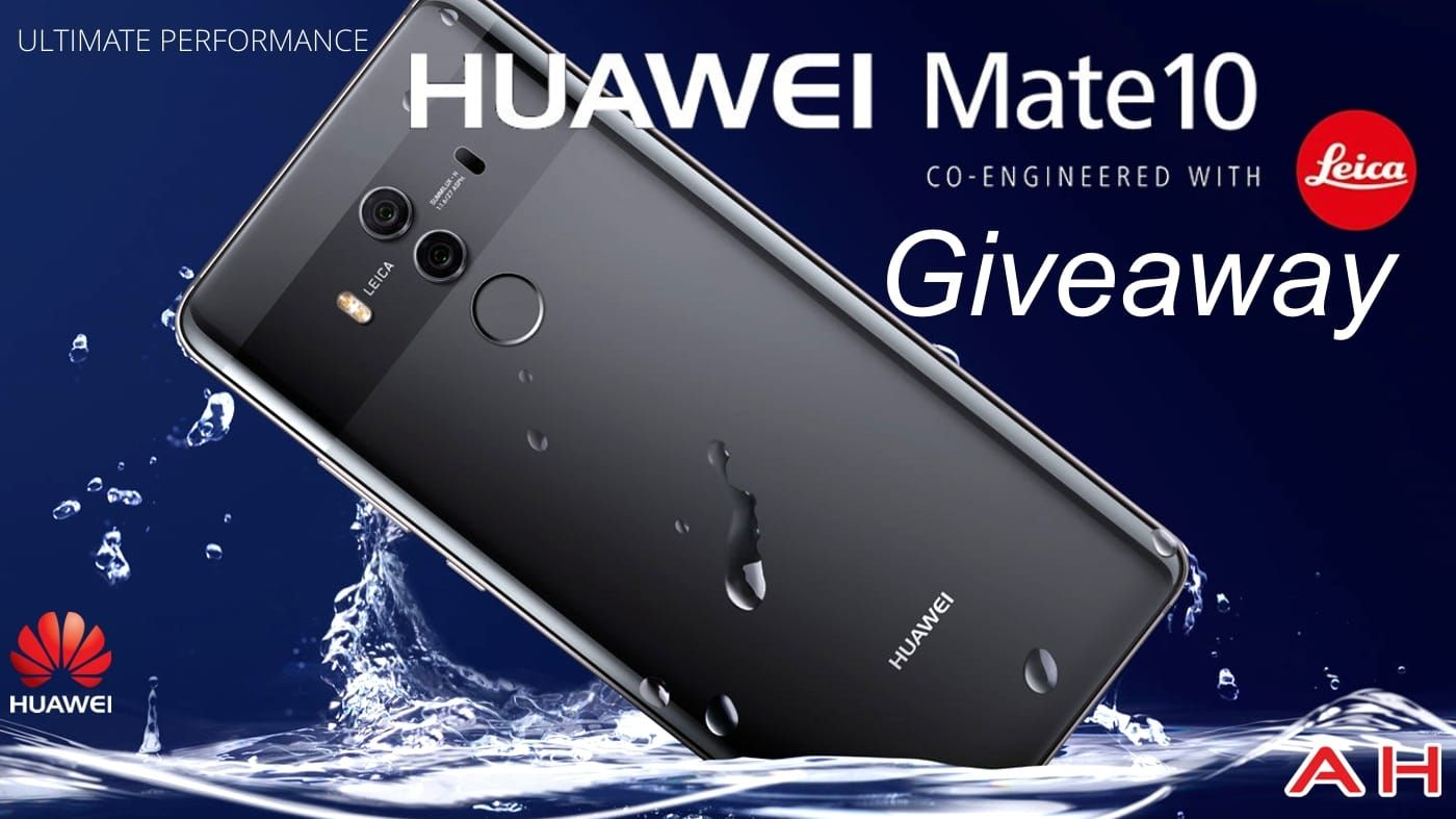 Update Winner Announced Win A Huawei Mate 10 Pro With Huawei Androidheadlines International Giveaway Smartphone Photography Huawei Android Photography