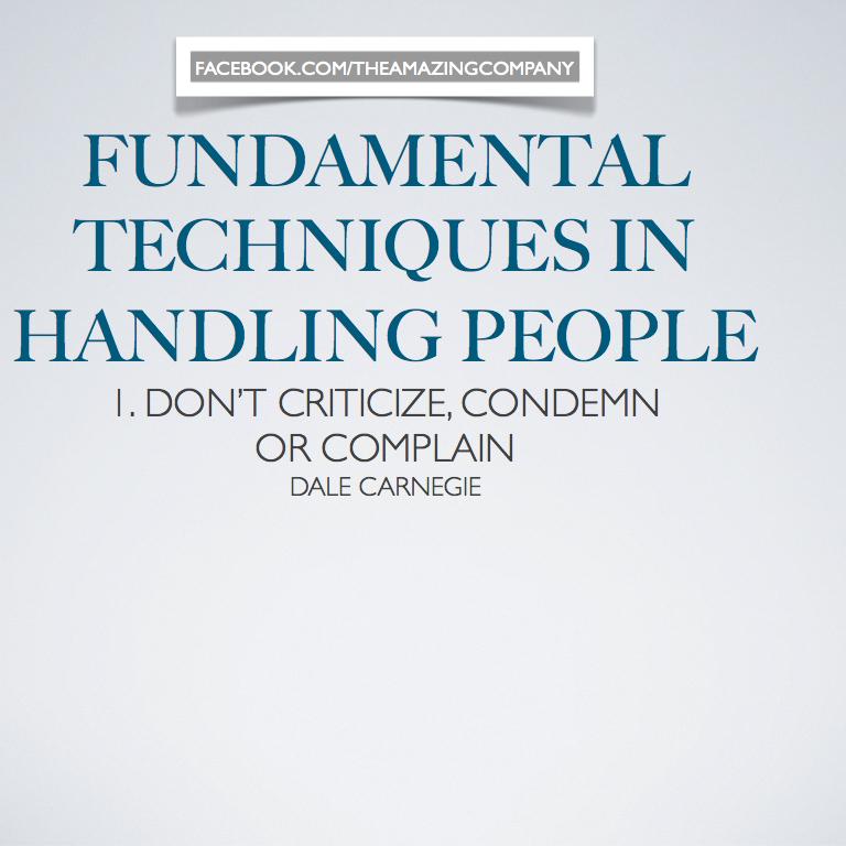 Dont Criticize Condemn Or Complain Dale Carnegie Leadership
