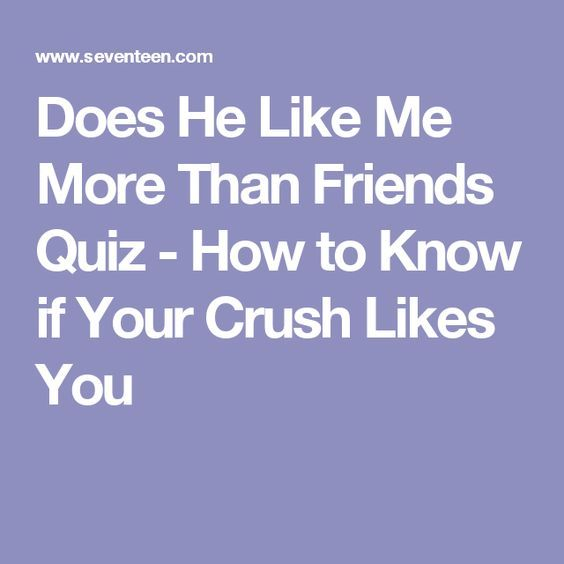 clues a guy likes you