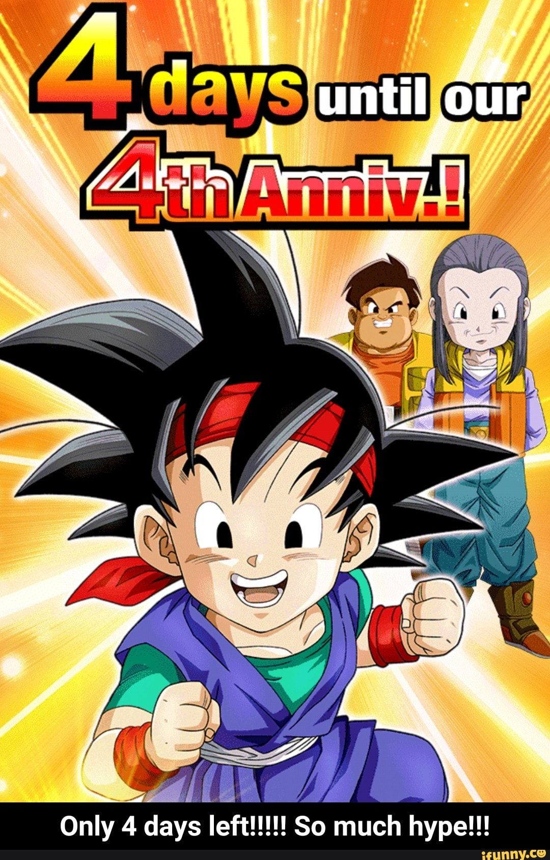 Only 4 Days Left So Much Hype Ifunny Memes Ifunny Dragon Ball Z