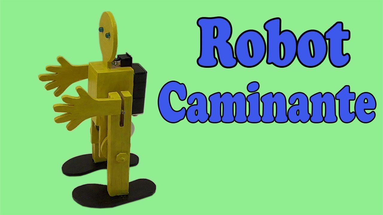 cbb56531a86 Cómo Hacer un Robot Caminante en Dos Patas (Muy fácil de hacer ...