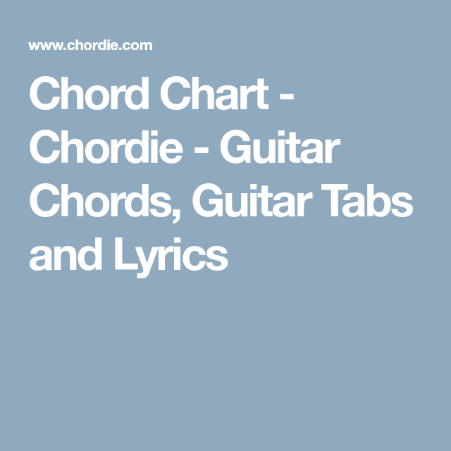 Chord Chart - Chordie - Guitar Chords, Guitar Tabs and Lyrics ...