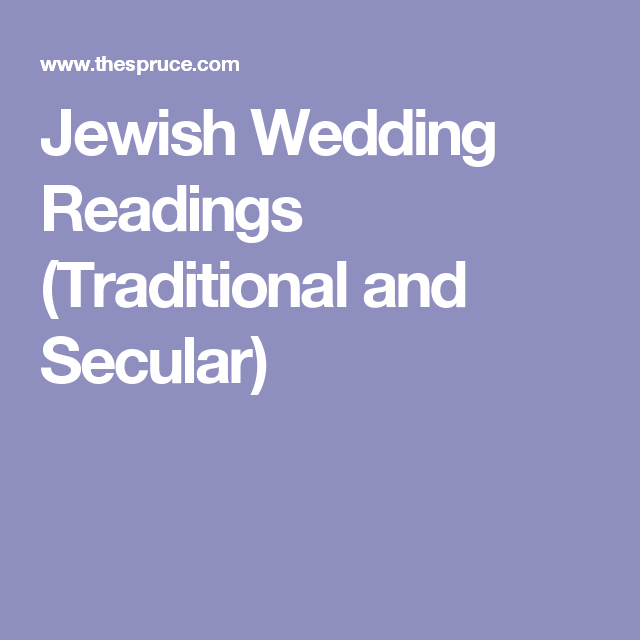 Secular Wedding Readings.Learn All About Jewish Wedding Readings Wedding Passages
