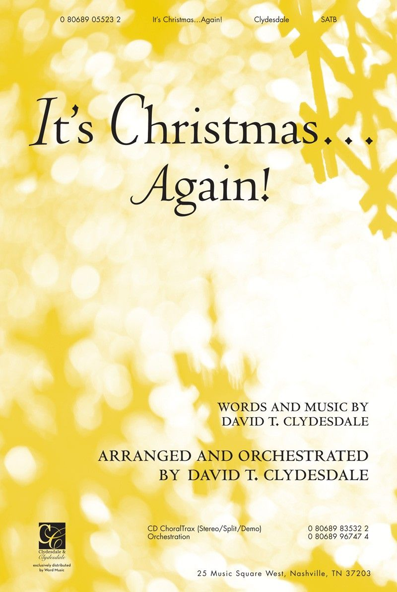 It\'s Christmas...Again! arr. by David T. Clydesdale | Christmas ...