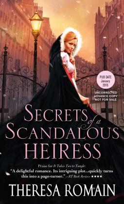 Secrets of a Scandalous Heiress | Theresa Romain