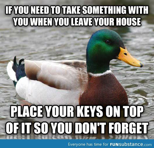 Life hack for the forgetful among us